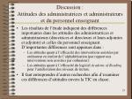 discussion attitudes des administratrices et administrateurs et du personnel enseignant