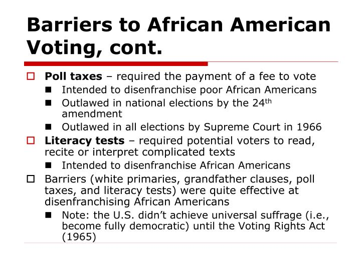 Barriers to African American Voting, cont.