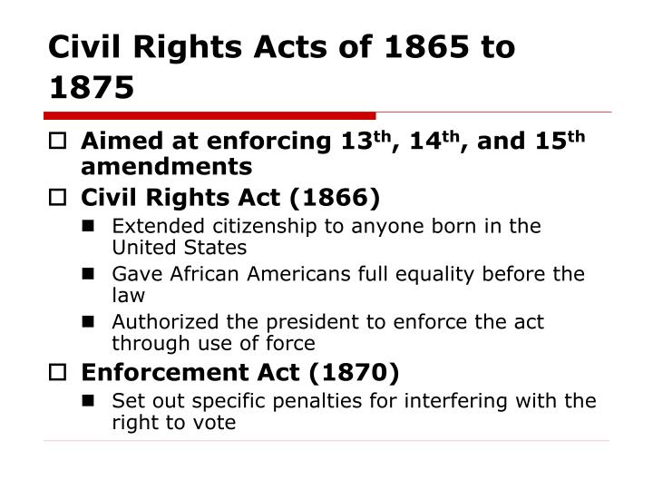 Civil Rights Acts of 1865 to 1875