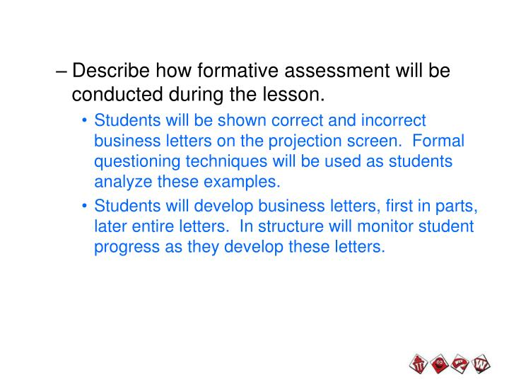 Describe how formative assessment will be conducted during the lesson.