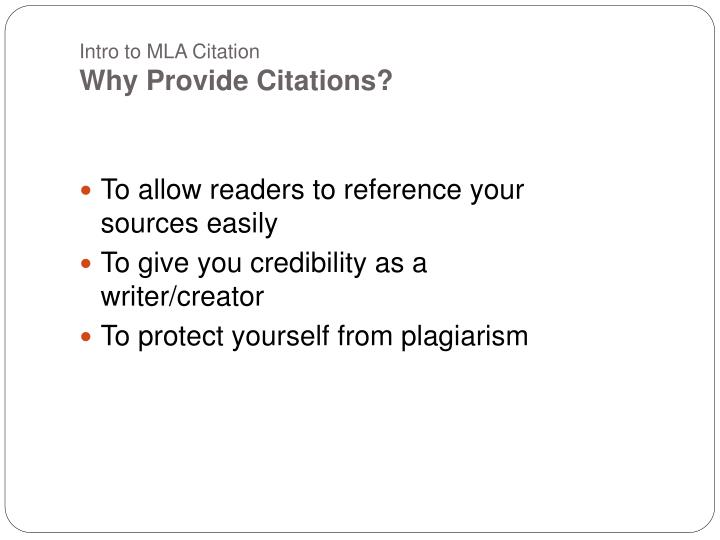 Intro to mla citation why provide citations