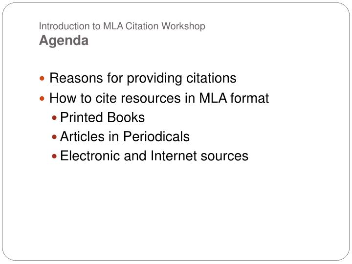 Introduction to mla citation workshop agenda