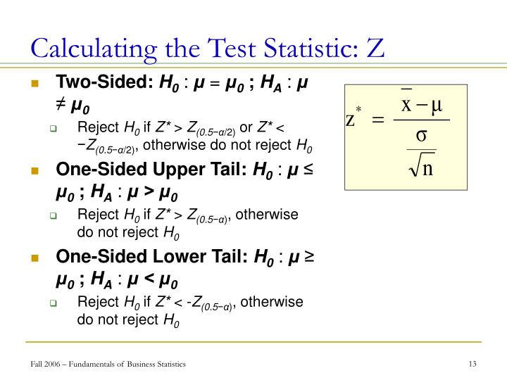 Calculating the Test Statistic: Z