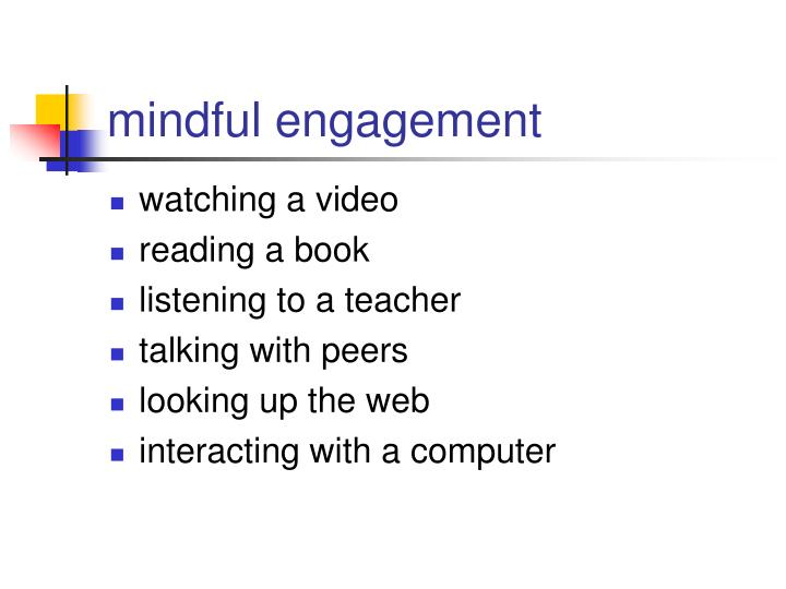 mindful engagement