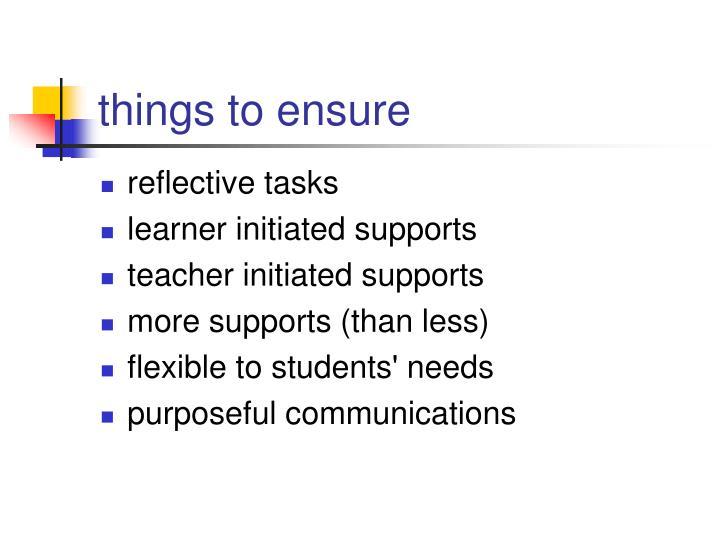 things to ensure