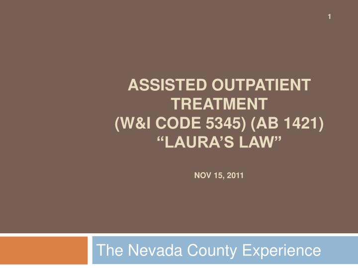 assisted outpatient treatment w i code 5345 ab 1421 laura s law nov 15 2011