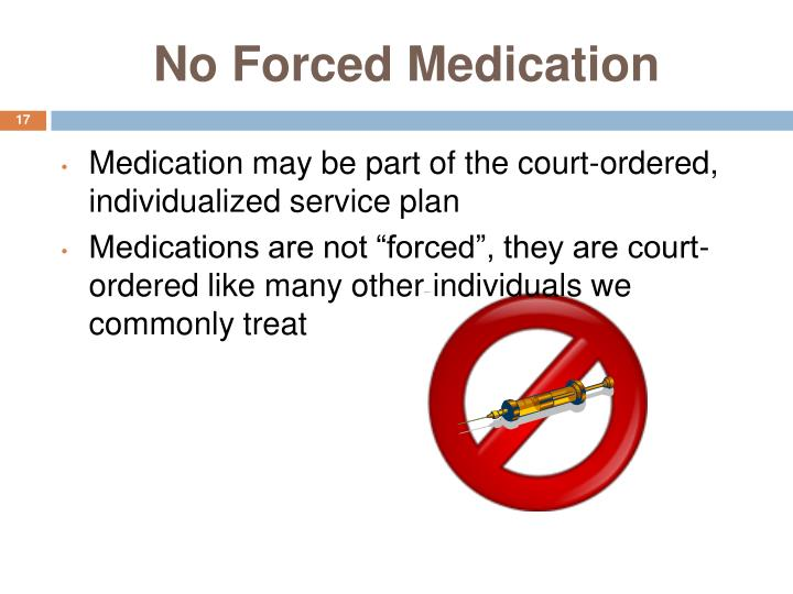 No Forced Medication