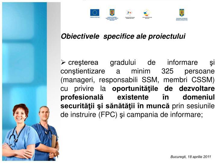 Obiectivele  specifice ale proiectului