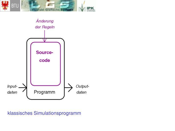 klassisches Simulationsprogramm