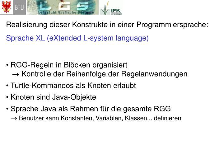 Realisierung dieser Konstrukte in einer Programmiersprache: