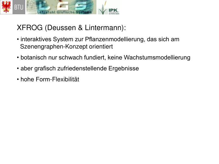 XFROG (Deussen & Lintermann):