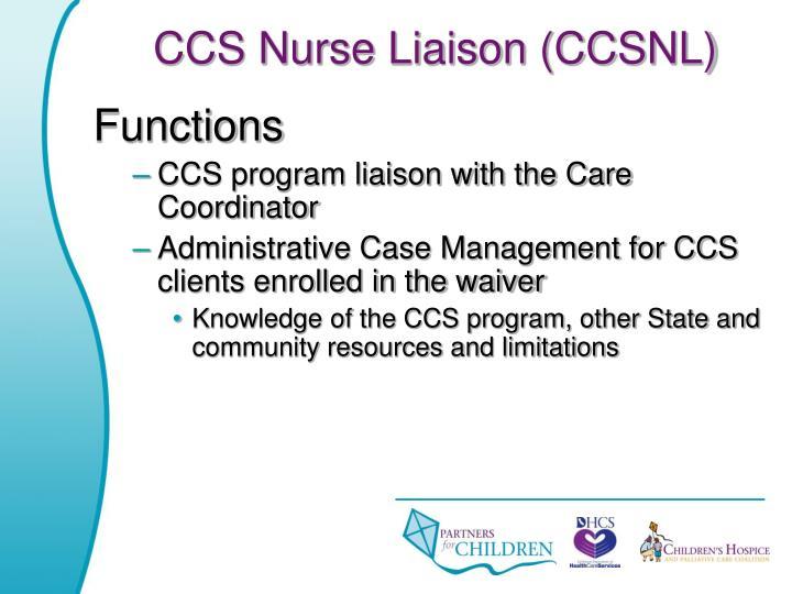 CCS Nurse Liaison (CCSNL)