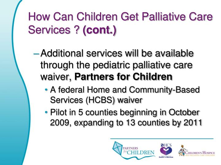 How Can Children Get Palliative Care Services ?