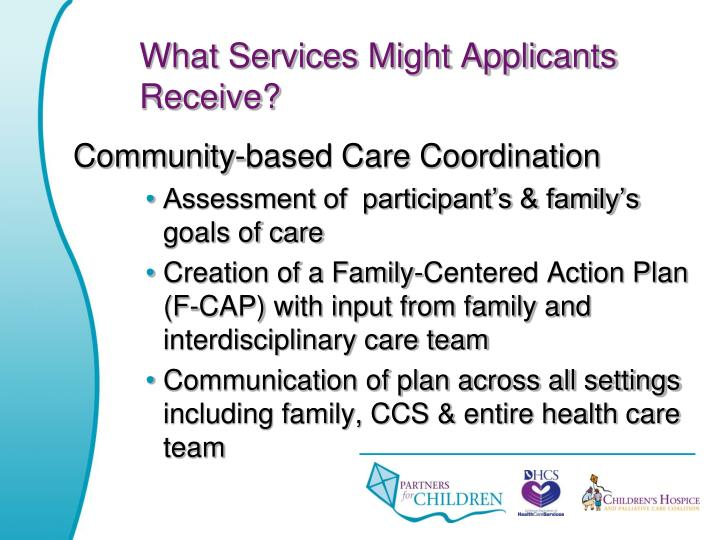 What Services Might Applicants Receive?