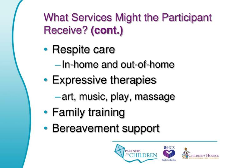 What Services Might the Participant Receive?