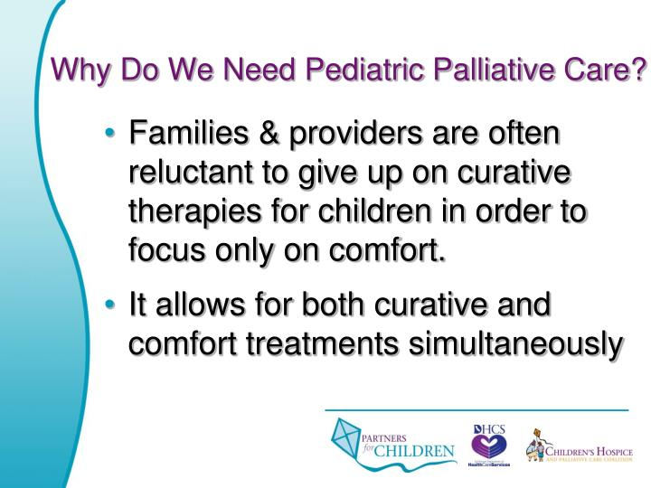 Why Do We Need Pediatric Palliative Care?