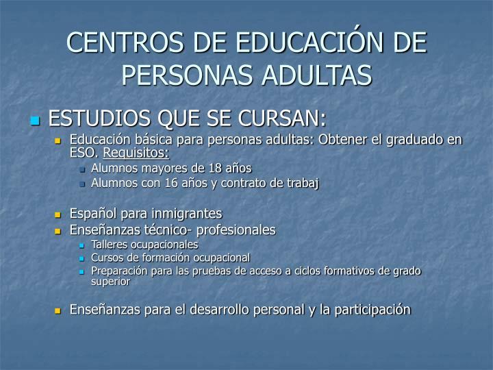 CENTROS DE EDUCACIÓN DE PERSONAS ADULTAS