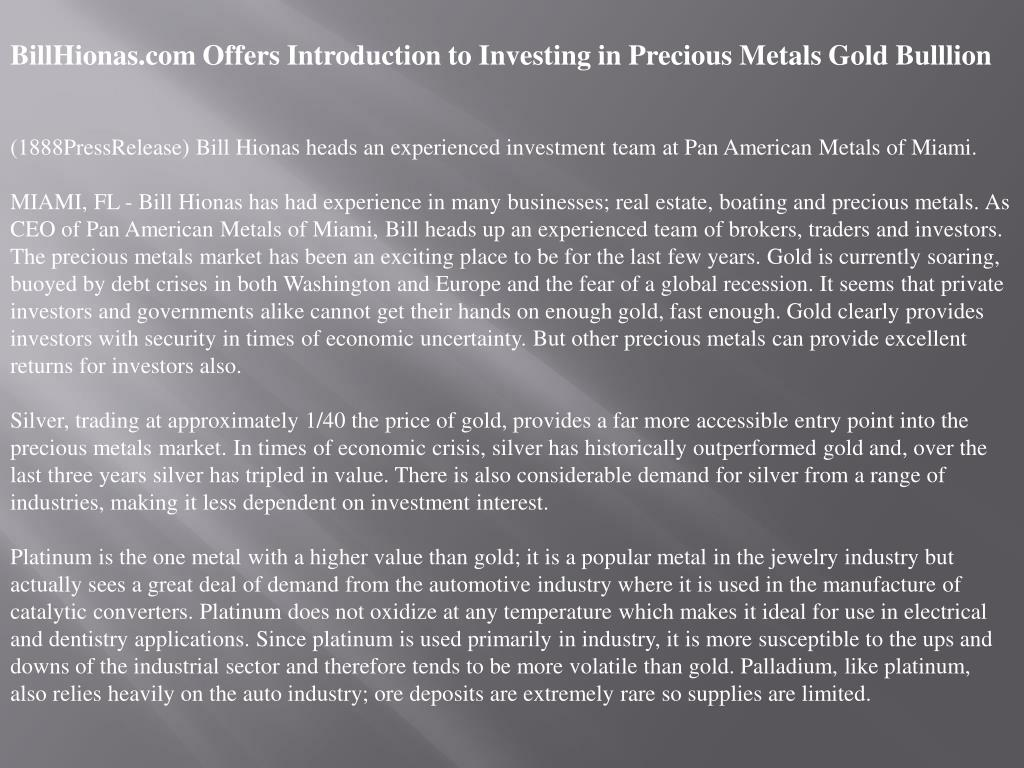 BillHionas.com Offers Introduction to Investing in Precious Metals Gold Bulllion