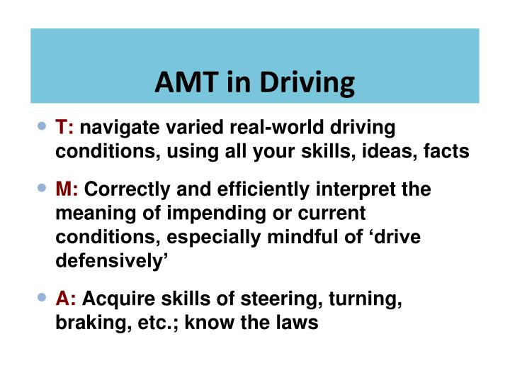 AMT in Driving