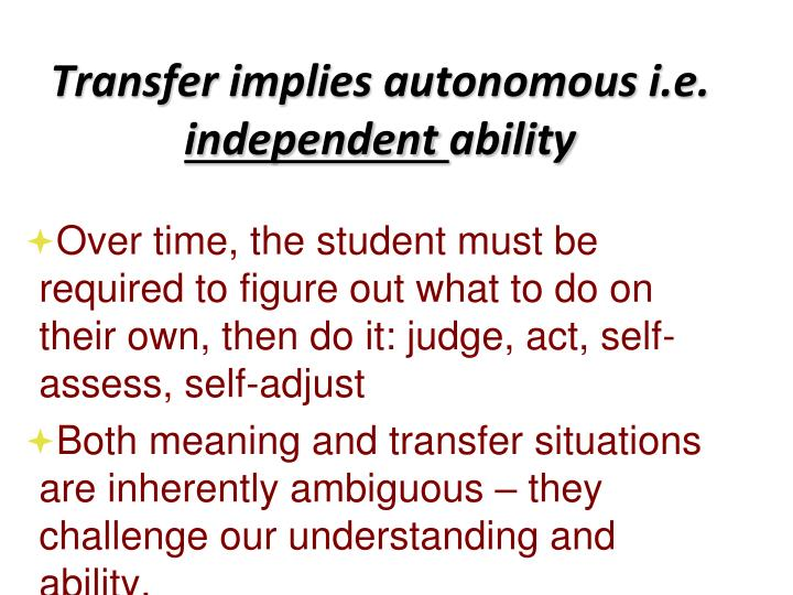 Transfer implies autonomous i.e.