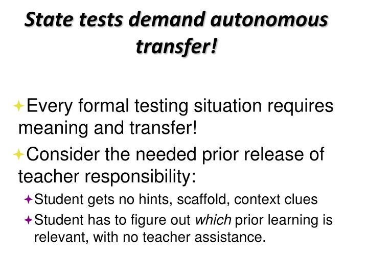 State tests demand autonomous transfer!