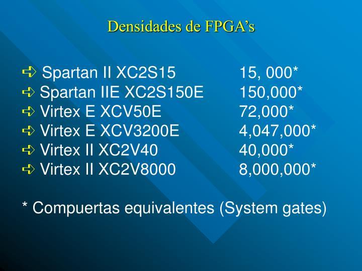 Densidades de FPGA's