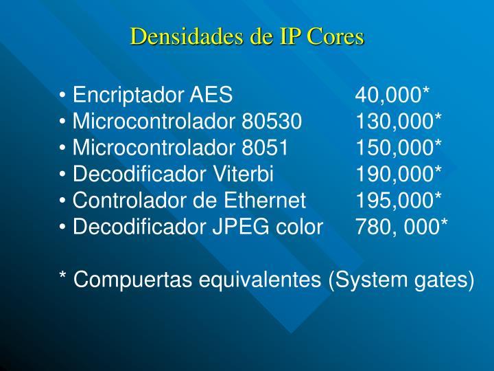 Densidades de IP Cores