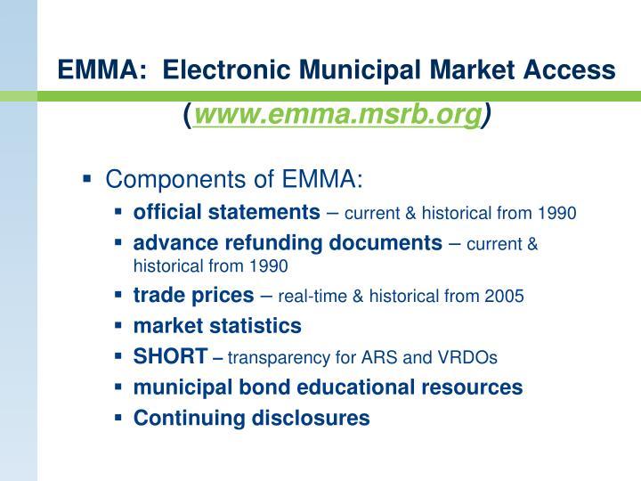 EMMA:  Electronic Municipal Market Access
