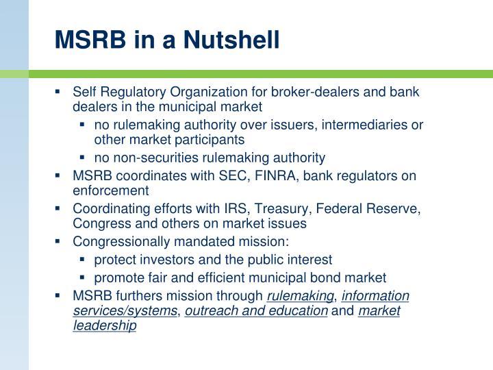 MSRB in a Nutshell