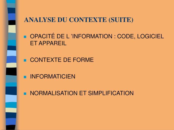 ANALYSE DU CONTEXTE (SUITE)