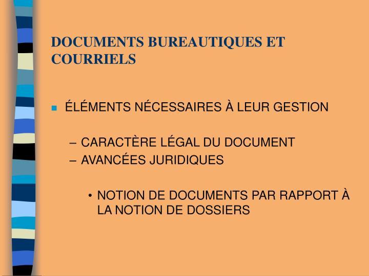 DOCUMENTS BUREAUTIQUES ET COURRIELS