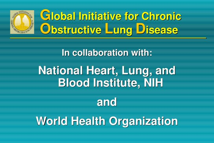G lobal initiative for chronic o bstructive l ung d isease