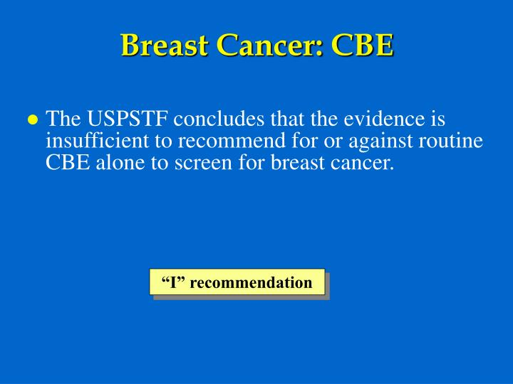 Breast Cancer: CBE