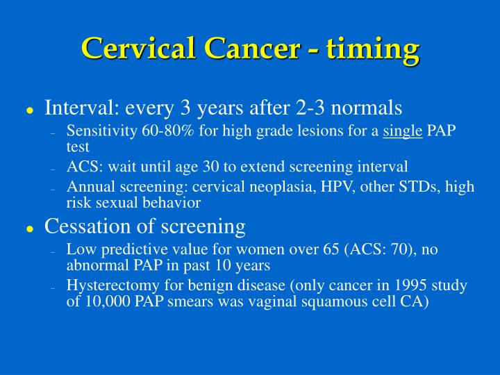 Cervical Cancer - timing