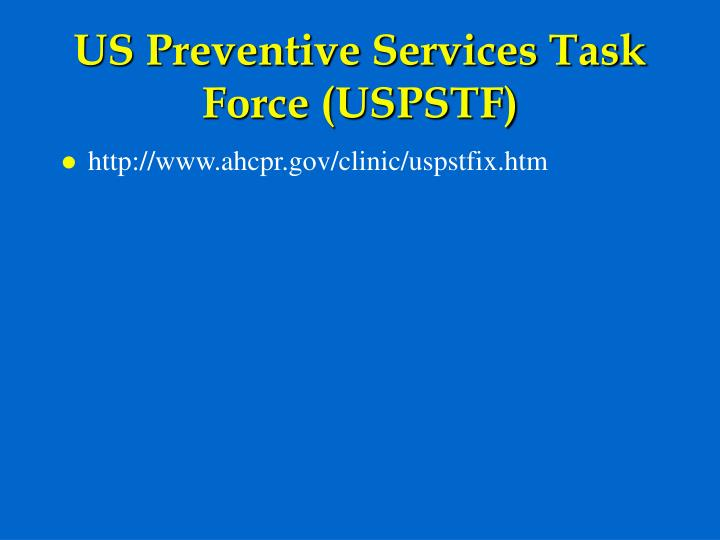US Preventive Services Task Force (USPSTF)