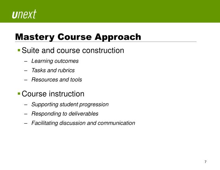 Mastery Course Approach