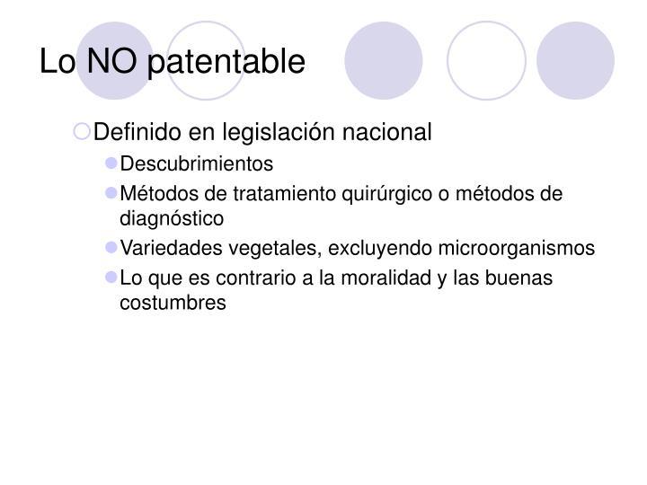 Lo NO patentable