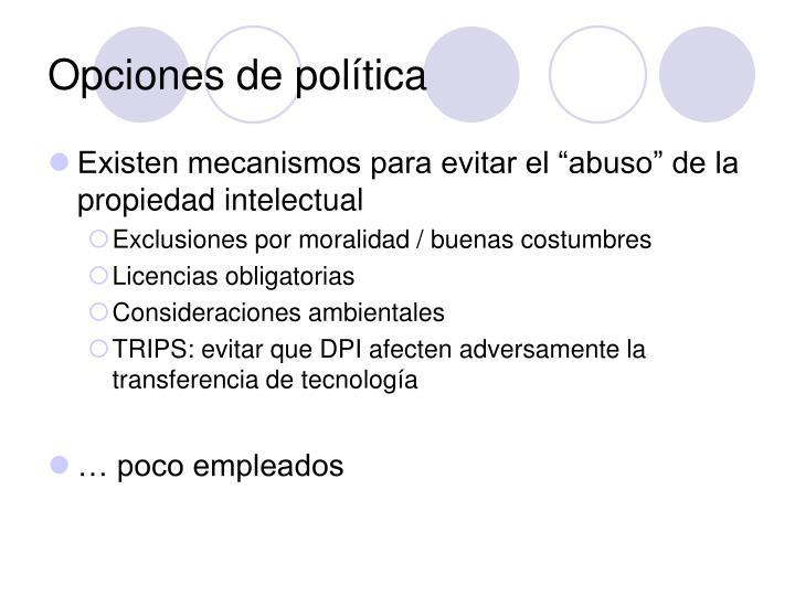 Opciones de política