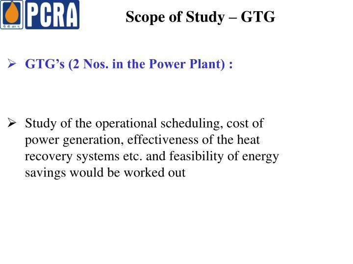 Scope of Study – GTG