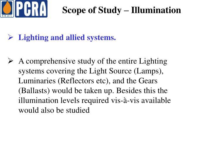 Scope of Study – Illumination