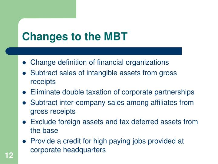 Changes to the MBT