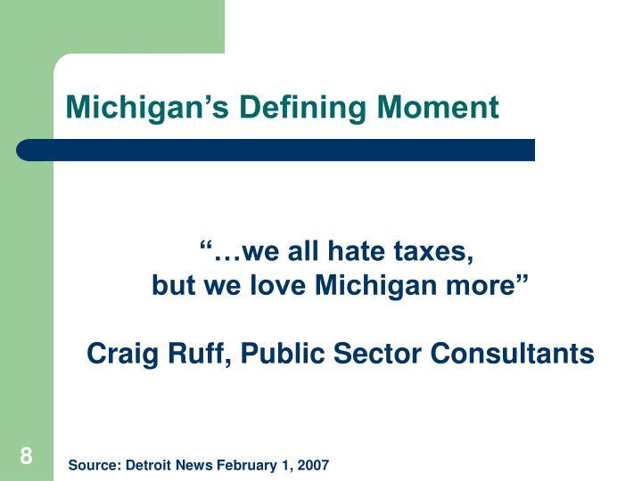 Michigan's Defining Moment