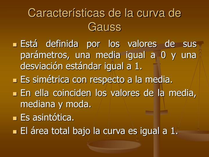 Características de la curva de Gauss