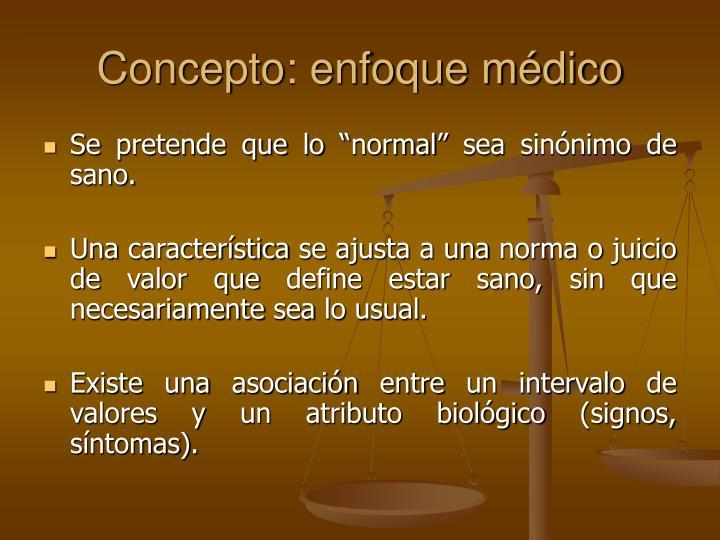 Concepto: enfoque médico
