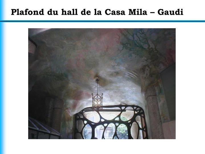 Plafond du hall de la Casa Mila – Gaudi