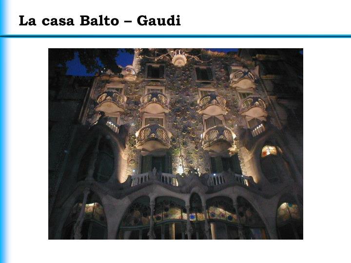 La casa Balto – Gaudi