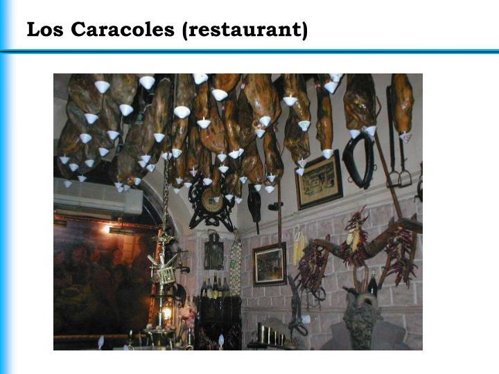 Los Caracoles (restaurant)