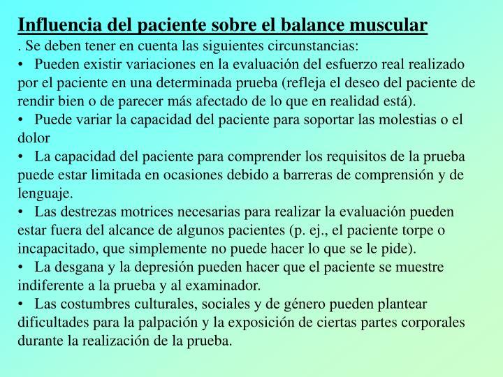 Influencia del paciente sobre el balance muscular