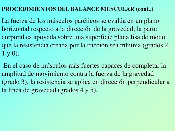 PROCEDIMIENTOS DEL BALANCE MUSCULAR (cont..)