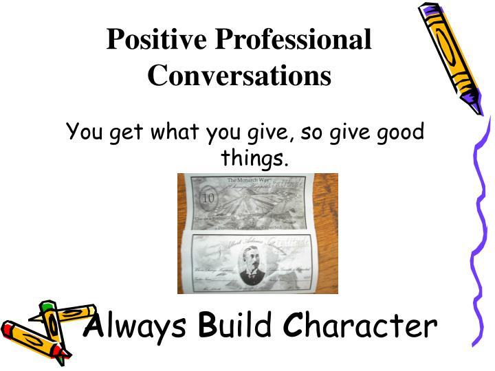Positive Professional Conversations